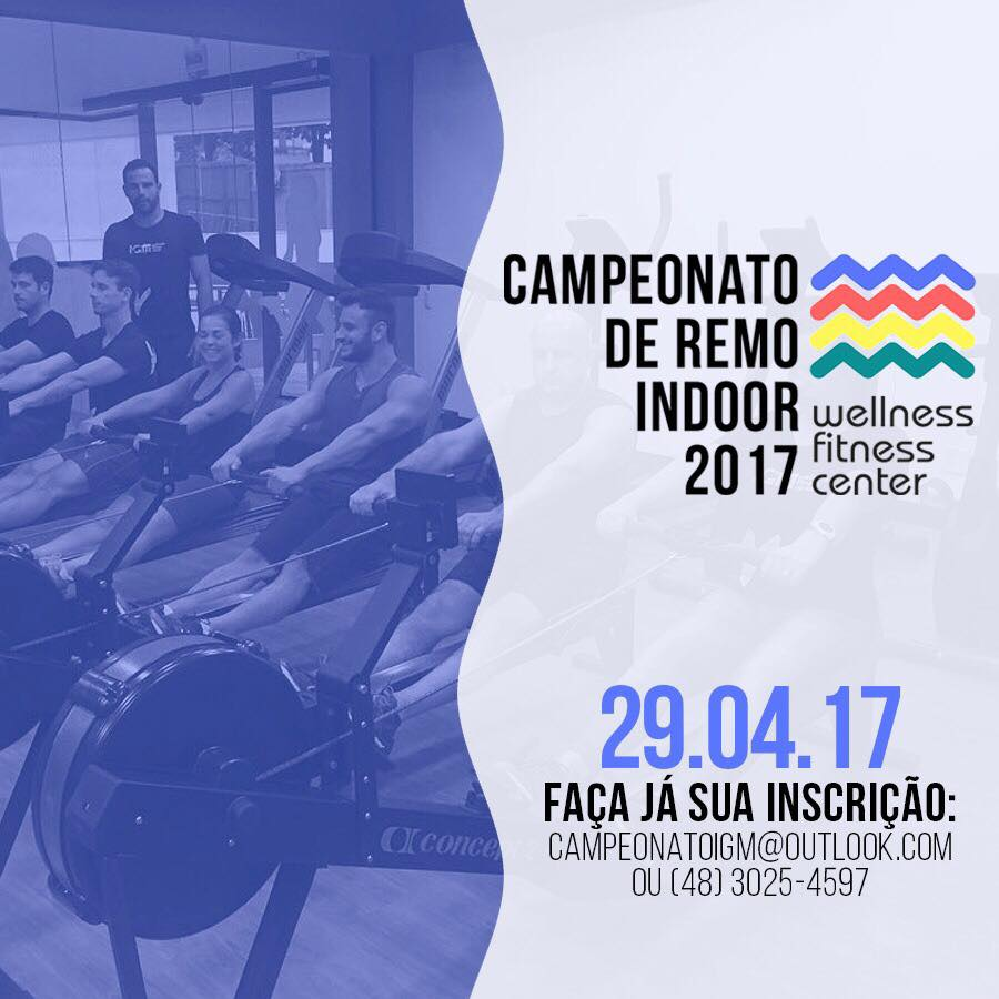 Campeonato de Remo Indooor Wellnes Fitness Center 2017